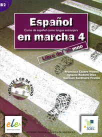 Espanol en Marcha: Libro del Alumno: Nivel 4 (+ CD),