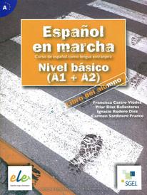 Espanol En Marcha: Nivel Basico (A1 + A2): Student Book,