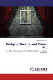 Bridging Theatre and Visual Art,