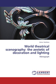 World Theatrical Scenography: The Aestetic of Decoration and Lighting,