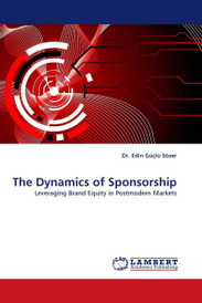 The Dynamics of Sponsorship: Leveraging Brand Equity in Postmodern Markets,