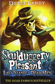Skulduggery Pleasant 8: Last Stand of Dead Men,