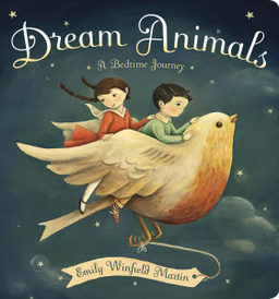 Dream Animals: A Bedtime Journey,