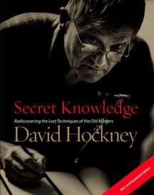 Secret Knowledge (New and Expanded Edition): Rediscovering the Lost Techniques of the Old Masters,