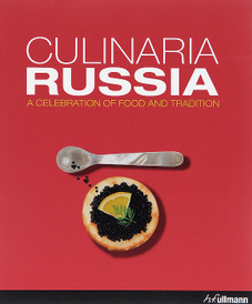 Culinaria Russia: A Celebration of Food and Tradition,