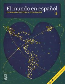 El mundo en espanol: Nivel B (+ CD-ROM),