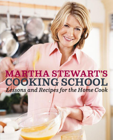 Cooking School: Lessons and Recipes for the Home Cook,