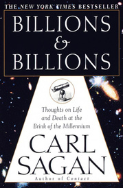 Billions & Billions: Thoughts on Life and Death at the Brink of the Millennium,