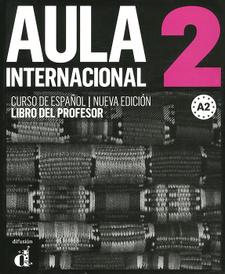 Aula Internacional 2: Libro del profesor A2,