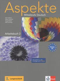 Aspekte: Mittelstufe Deutsch: Arbeitsbuch 2 (+ CD-ROM),
