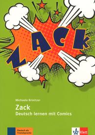 Zack: Deutsch lernen mit Comics: A2 - B2,
