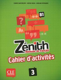 Zenith: Methode de francais 3: B1,