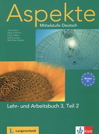 Aspekte: Mittelstufe Deutsch: Lehr- und Arbeitsbuch 3: Teil 2: Niveau C1 (+ 2 CD),