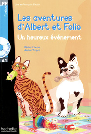 Les aventures d'Albert et Folio: Un heureux evenement (+ CD),