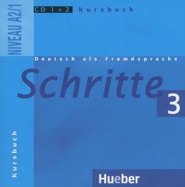 Deutsch als Fremdsprache: Schritte 3: Niveau А2/1: Kursbuch (аудиокурс на 2 CD),