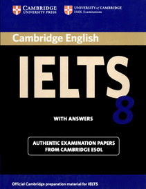 Cambridge IELTS 8 Student's Book with Answers: Official Examination Papers from University of Cambridge ESOL Examinations,