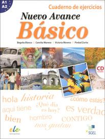 Nuevo Avance Basico: Cuaderno de ejercicios: Nivel A1 A2 (+ CD),