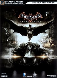 Batman: Arkham Knight: Signature Series Guide (+Access Code),