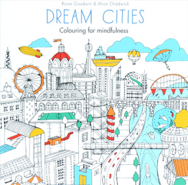 Dream Cities: Colouring for Mindfulness,