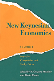 New Keynesian Economics: Volume 1: Imperfect Competition and Sticky Prices,