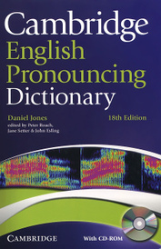 Cambridge English Pronouncing Dictionary (+ CD-ROM),
