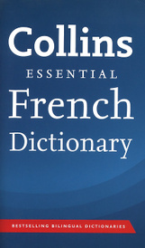Collins French Essential Dictionary,