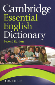 Cambridge Essential English Dictionary,