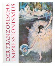 Der Franzosische Impressionismus. Die Hauptmeister in der Malerei,