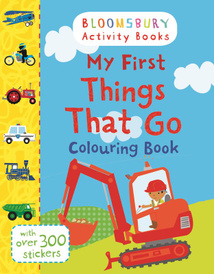 My First Things That Go Colouring Book,