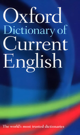 Oxford Dictionary of Current English,