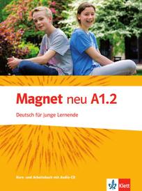 Magnet NEU A1.2: Deutsch fur junge Lernende (+ CD),