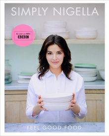Simply Nigella: Feel Good Food,