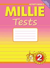 Millie Tests 2: Activity Book 2 / Английский язык. Милли. 2 класс. Контрольные работы. Рабочая тетрадь №2. Учебное пособие, Н. С. Славщик, Р. Ю. Попова