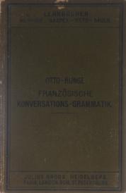 Franzosische Konversations-Grammatik Zum Schul- Und Privatunterricht,