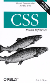 CSS Pocket Reference 4e,