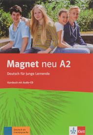 Magnet NEU A2 Kursbuch + Audio-CD,