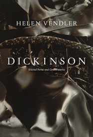 Dickinson: Selected Poems and Commentaries,
