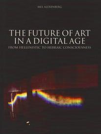 Future of Art in a Digital Age,