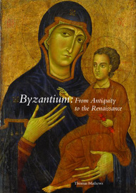 Byzantium: From Antiquity to the Renaissance,