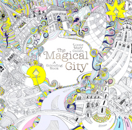 The Magical City: A Colouring Book,