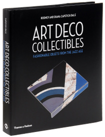 Art Deco Collectibles: Fashionable Objets from the Jazz Age,