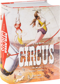 The Circus 1870s-1950s,