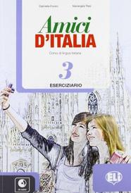 Amici D'Italia: Workbook 3 + Audio CD,