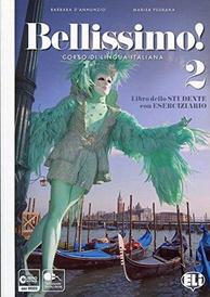 Bellissimo!: Libro + Eserciziario + CD Audio 2, Praca Zbiorowa