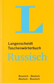 Langenscheidt Taschenworterbuch Russisch-Deutsch, Deutsch-Russisch / Карманный русско-немецкий и немецко-русский словарь,