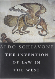 The Invention of Law in the West,