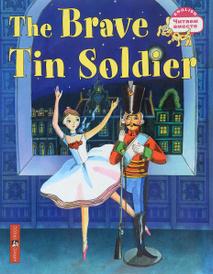 The Brave Tin Soldier / Стойкий оловянный солдатик,