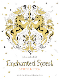 Enchanted Forest: Artist's Edition: A Pull-Out and Frame Colouring Book,