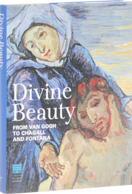 Divine Beauty: From Van Gogh to Chagall and Fontana,