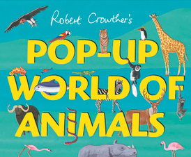 Pop-Up World of Animals,
